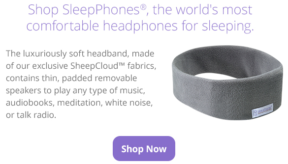 Shop SleepPhones®, the world's most comfortable headphones for sleeping. The luxuriously soft headband, made of our exclusive sheep cloud fabrics, contains thin, padded speakers to play any type of music, audiobooks, meditation, white noise, or talk radio.